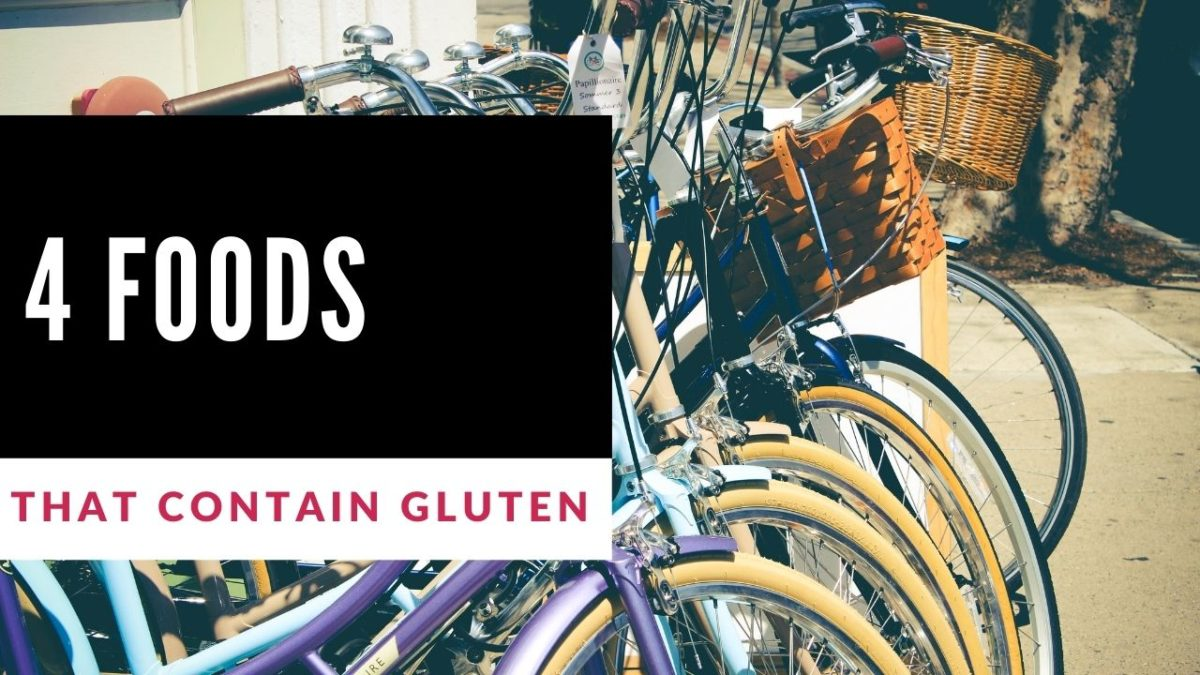 4 foods that contain gluten bike metaphor