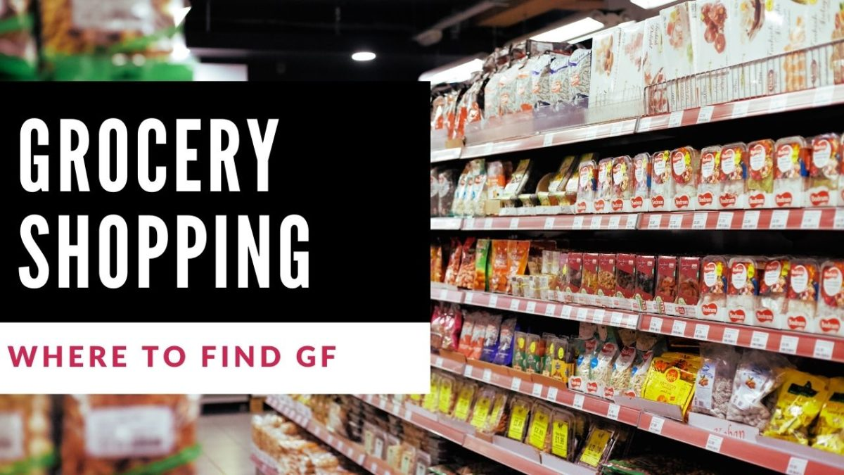 where to find GF foods at the grocer