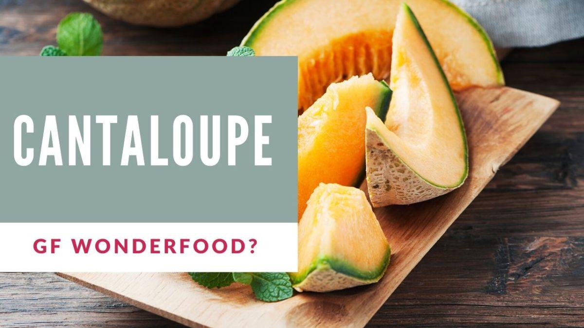 cantaloupe gluten free