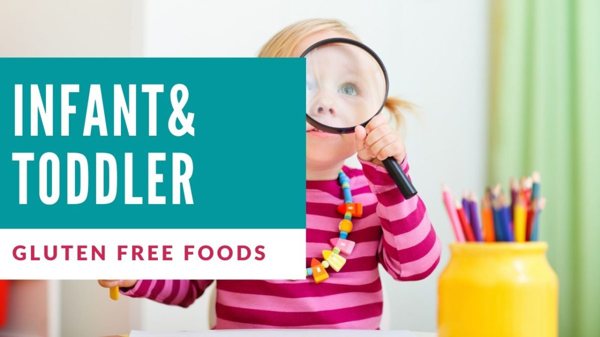 Gluten Free Infant and Toddler Products